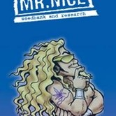 Ortega (Mr. Nice) regular