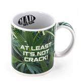 """Taza """"At Least It,s Not Crack"""" (Al Menos No Es Crack)"""