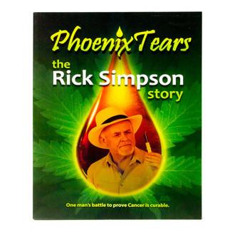 Phoenix Tears - La Historia De Rick Simpson