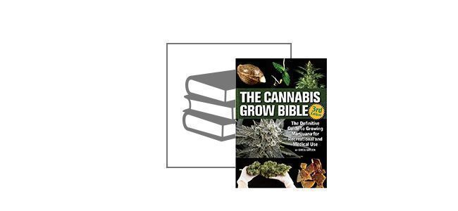 The Cannabis Grow Bible (Inglés - 3rd Edition)