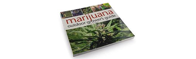 Marijuana outdoor grower´s guide