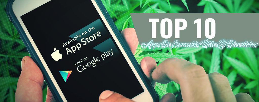 10 Apps De Cannabis Útiles Y Divertidas Para iOS Y Android
