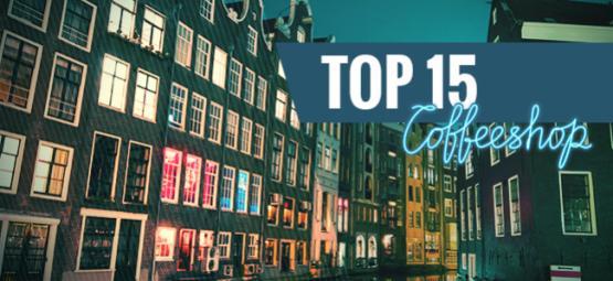 Top 15 Los Mejores Coffeeshops De Ámsterdam
