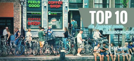 Los 10 Mejores Lugares Para Fumar En Ámsterdam